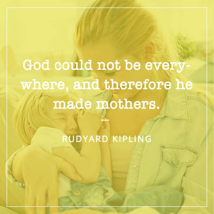 "50+ Best Quotes for Mother's Day - ""God could not be everywhere, and therefore he made mothers.- JEWISH PROVERB"" #MotherQuotes #ThankYouMom #MothersDayQuotes"