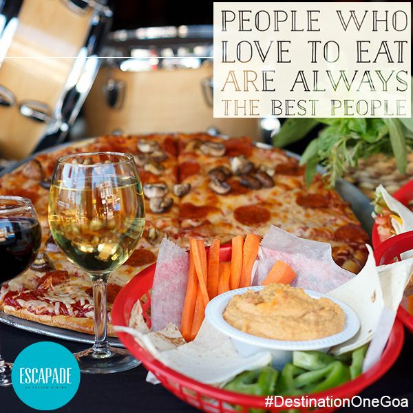 #Fine #Dining #Good #Food #Pizza #Fries #Drinks #Escapade #Goa #DestinationOne