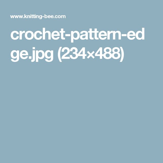 crochet-pattern-edge.jpg (234×488)