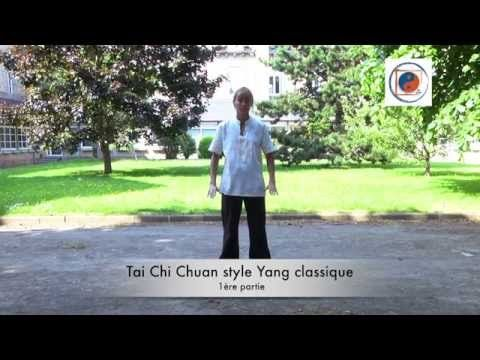Tai Chi Chuan forme Yang classique (1/3 : la Terre) - YouTube