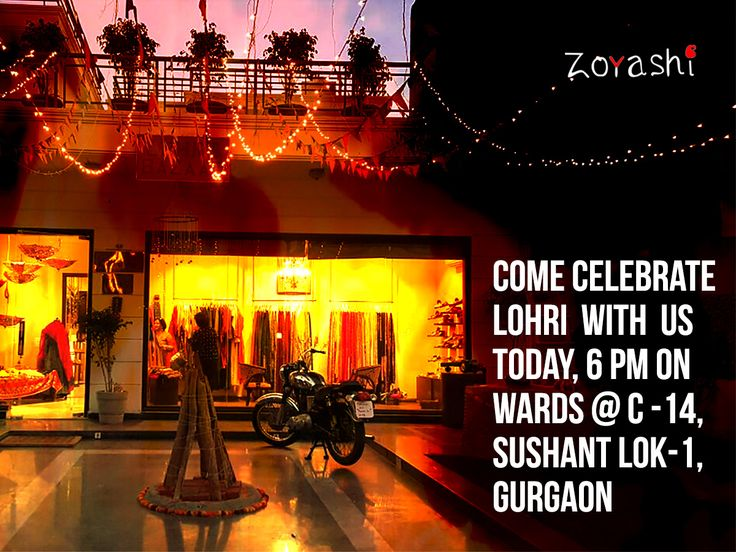 Celebrate Lohri with Zoyashi today at 6P.M. at C-14 Sushant Lok Phase-I, Gurgaon. #Lohri #Celebration #MadeInIndia #GurgaonTimes #HandmadeWithLove #LoveForEthnic #ApparelWear #Phulkari #Fever