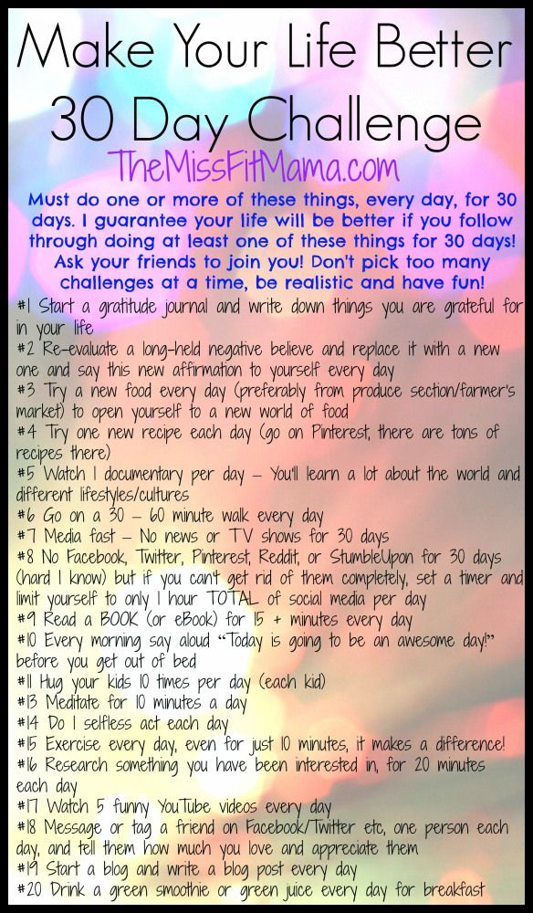 Make Your Life Better - 30 Day Challenge