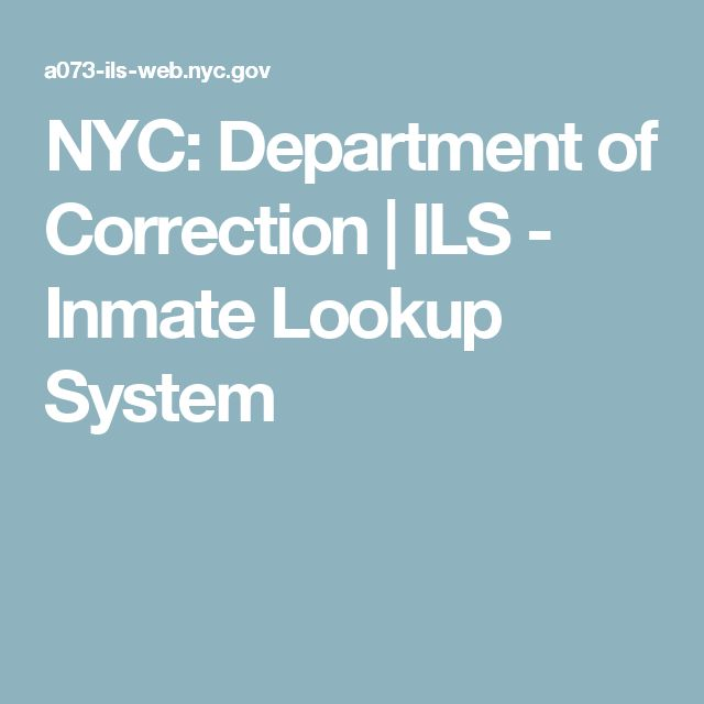 NYC: Department of Correction | ILS - Inmate Lookup System
