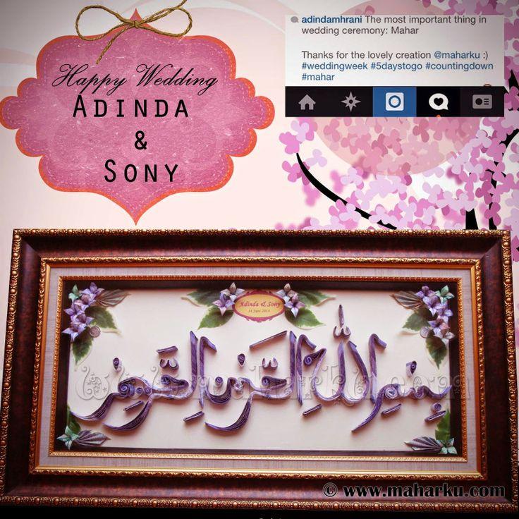 Mahar uang berbentuk kaligrafi. Happy wedding Adinda  Sony