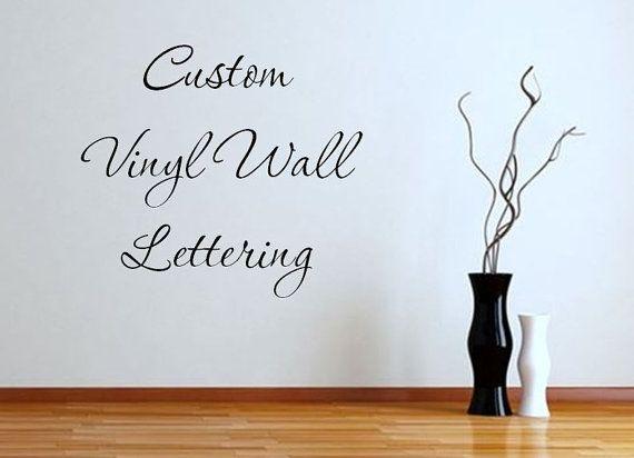 Custom Vinyl Wall Decals Interior Design - Custom vinyl wall lettering decals