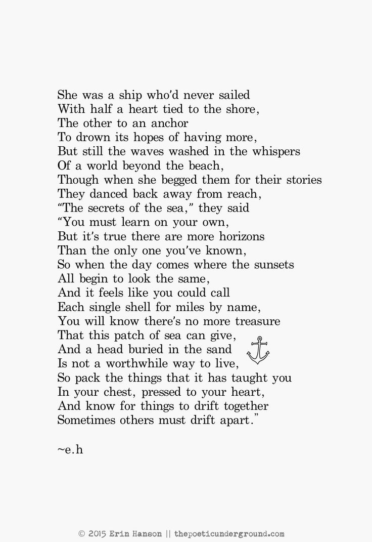 And know for things to drift together... Sometimes others must drift apart...   (Drift - Erin Hanson)