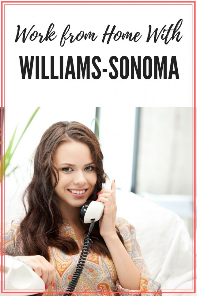 Work At Home With Williams-Sonoma #wahm #workathom…