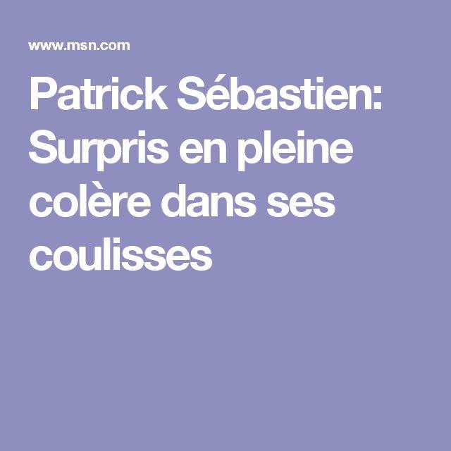 Patrick Sébastien: Surpris en pleine colère dans ses coulisses