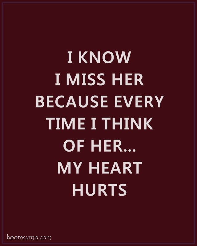 Sad Love Quotes For Her I Know I Miss Her Broken Sad Love Quotes