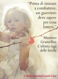 Massimo Gramellini-L'Ultima riga delle favole (Guerriero)
