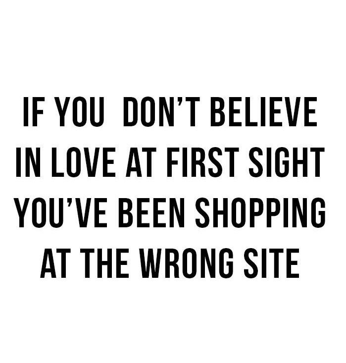So true. Like I said to my husband, I don't buy anything if I don't feel like I'm in love.