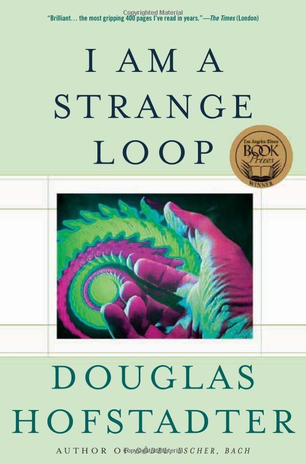 Douglas Hofstadter - I am a Strange Loop