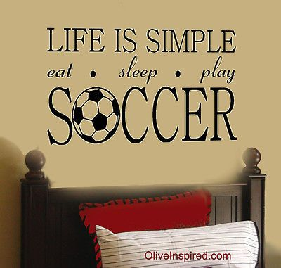 Life-is-Simple-Soccer-Futbol-Sports-Theme-Vinyl-Wall-Decal-Wall-Art