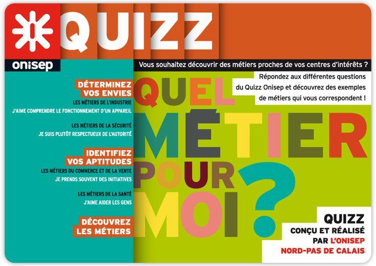 Répondez aux différentes questions du Quizz ONISEP et découvrez des exemples de métiers qui vous correspondent!!!
