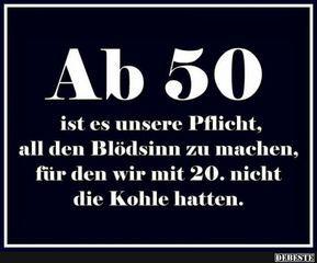 Ab 50 ist es unsere Pflicht.. | Lustige Bilder, Sprüche, Witze, echt lustig