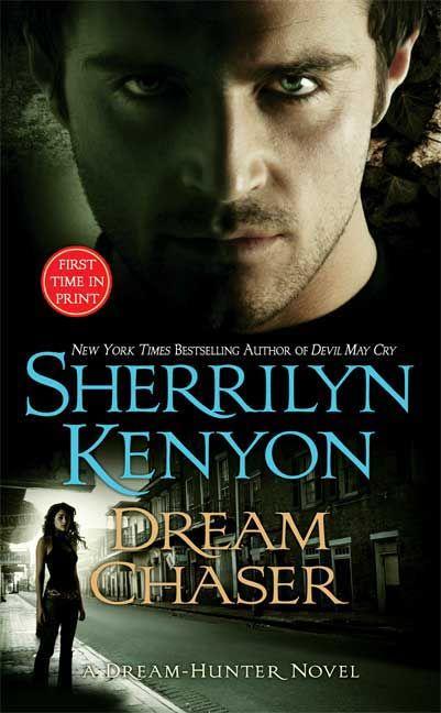 dream chaser kenyon | Dream Chaser | Sherrilyn Kenyon | Macmillan