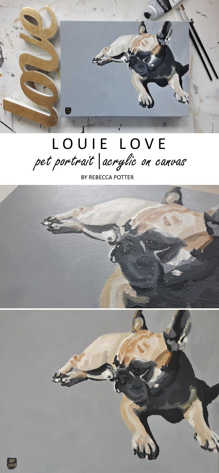 Pet Portrait - Louie Love. Acrylic on Canvas Painting by Rebecca Potter. May 2017. [SOLD]