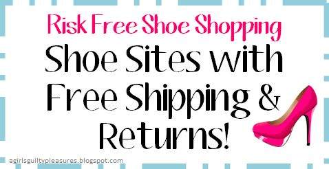 Shoe Sites with Free Shipping AND Returns ... a must have for anyone who likes to shop for shoes online!!