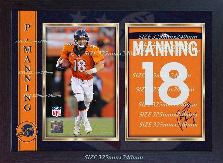 Peyton Manning Denver Broncos NFL signed autograph American Football Framed # 18