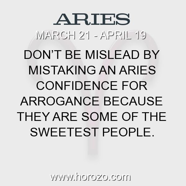 Fact about Aries: Don't be mislead by mistaking an Aries confidence for arrogance because they are some of the sweetest people. #aries, #ariesfact, #zodiac. More info here: www.horozo.com