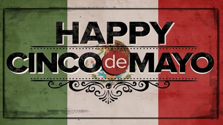 Happy Cinco de Mayo everybody!