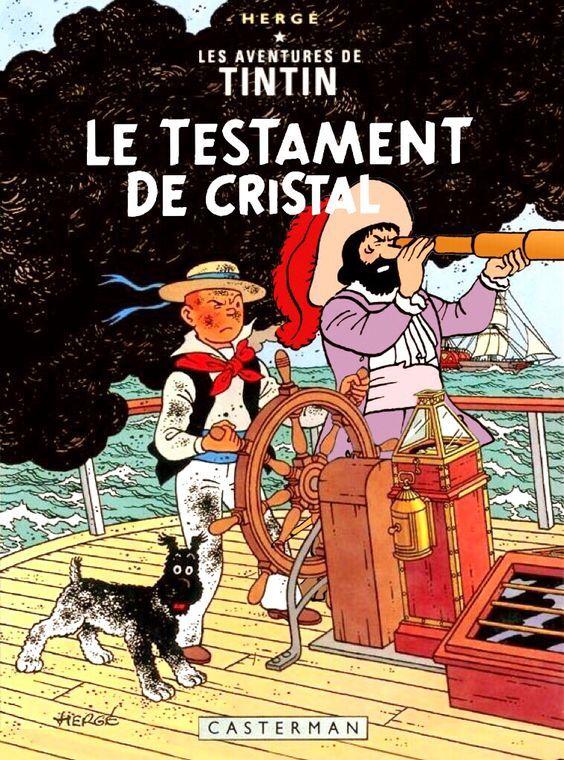 Les Aventures de Tintin - Album Imaginaire - Le Testament de Cristal