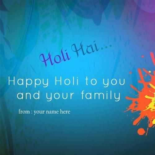 wish you happy holi colorful cards for friends and family. holi celebrate wishes for friends and family with my name editor. holi greetings cards for all my friends