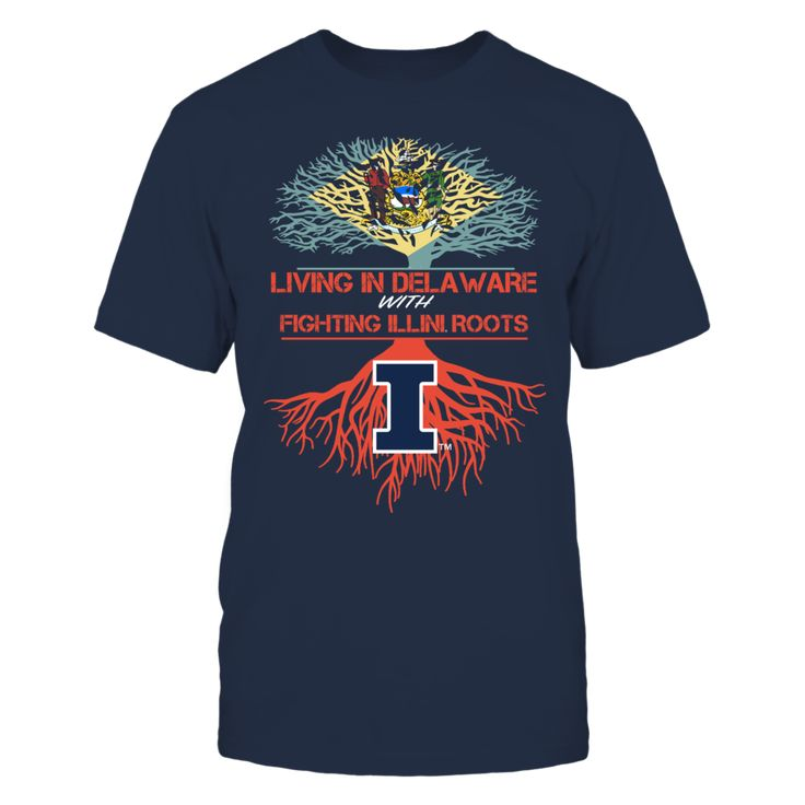 Illinois Fighting Illini - Living Roots Delaware Front picture Illinois Fighting Illini fan. This t-shirt is a wonderful gift for you, your father, brother, sister, mother, grandfather, grandmother, aunt, uncle, fire boy, niece for parties, birthday, Father's Day, Thanksgiving, Christmas, New Year