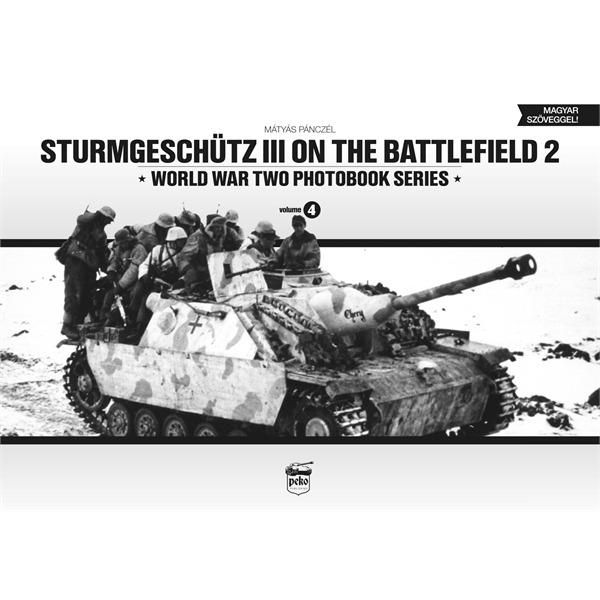 StuG III on the Battlefield 2- WW2 Photobook Vol.4