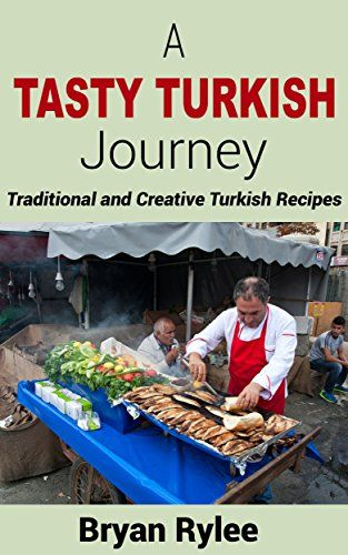 Taste of Home Cookbook:A Tasty Turkish Journey Traditional and Creative Turkish Recipes (easy turkish recipes,Delicious And Simple Recipes,healthy recipes books) - http://positivelifemagazine.com/taste-of-home-cookbooka-tasty-turkish-journey-traditional-and-creative-turkish-recipes-easy-turkish-recipesdelicious-and-simple-recipeshealthy-recipes-books/
