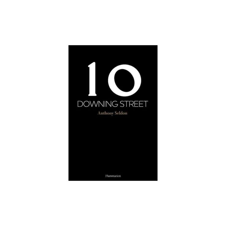 10 Downing Street (Hardcover) (Anthony Seldon)