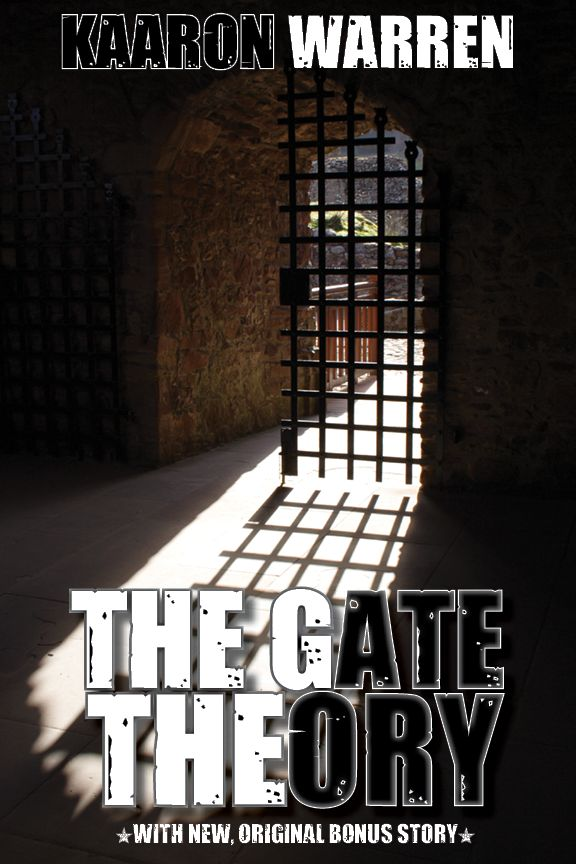 The Gate Theory by Kaaron Warren