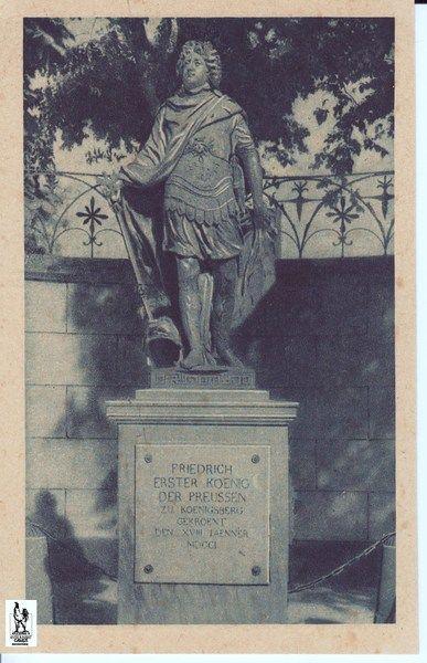 """Königsberg Pr.  Denkmal """"FRIEDRICH ERSTER KOENIG DER PREUSSEN""""  zu Koenigsberg gekroent"""