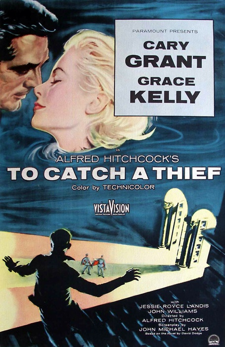 To Catch a Thief (1955) Directed by Alfred Hitchcock. With Cary Grant, Grace Kelly, Jessie Royce Landis, John Williams.
