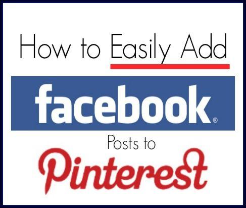 How to Easily Add Facebook Posts to Pinterest | Social media marketing tips to increase engagement and brand awareness