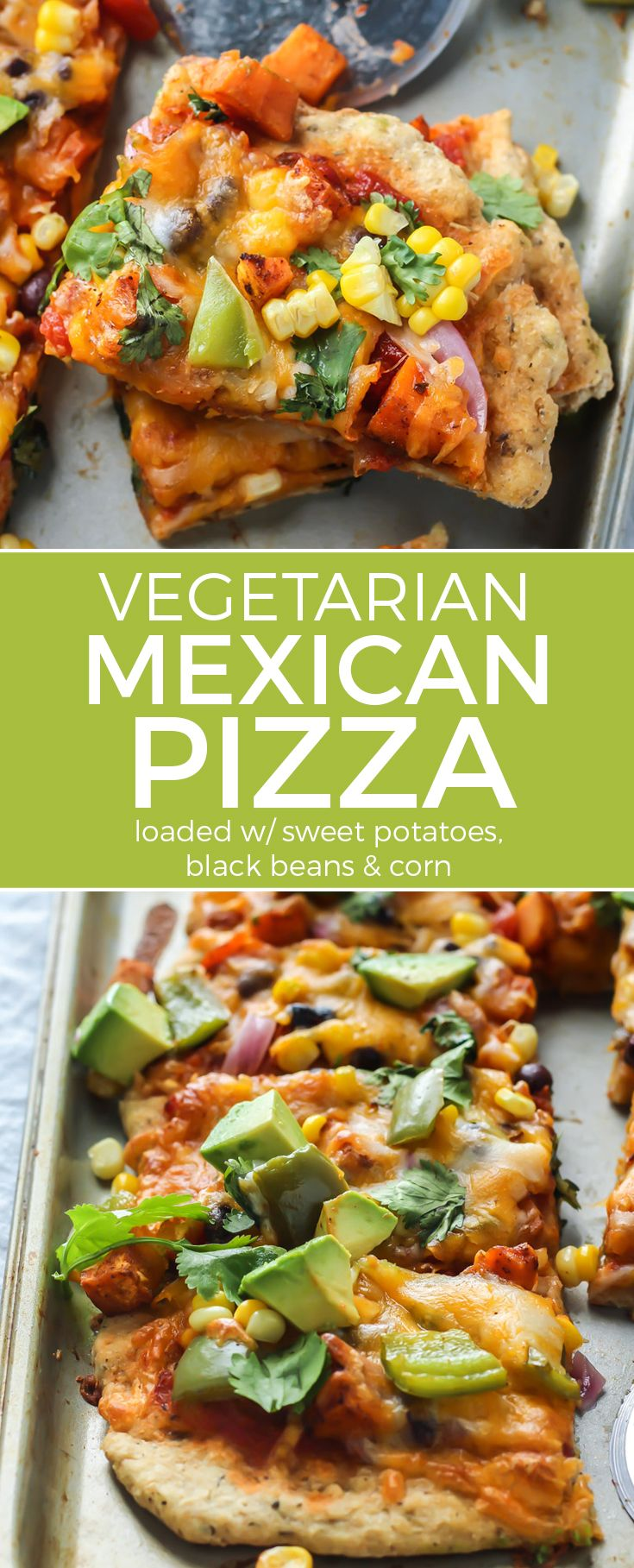 Sweet Potato Black Bean Mexican Pizza loaded with veggies and perfect for a fun dinner meal! ...My friends went crazy over this.