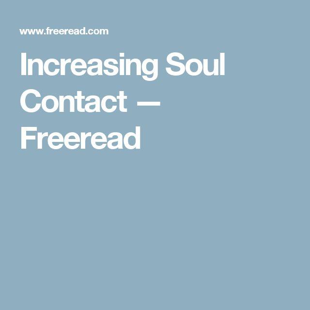 Increasing Soul Contact — Freeread