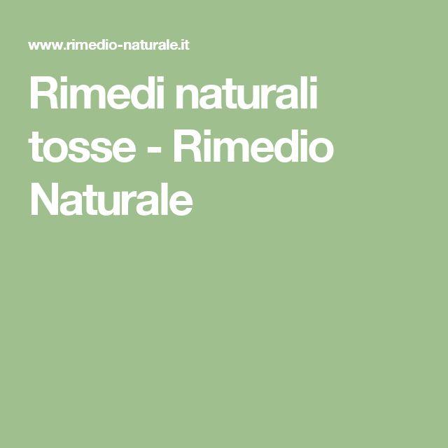 Rimedi naturali tosse - Rimedio Naturale