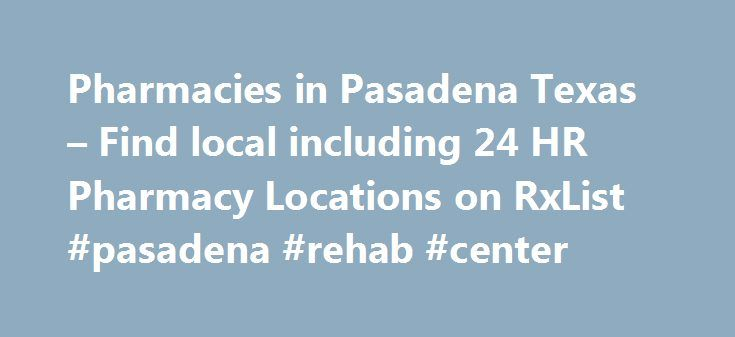 Pharmacies in Pasadena Texas – Find local including 24 HR Pharmacy Locations on RxList #pasadena #rehab #center http://nigeria.nef2.com/pharmacies-in-pasadena-texas-find-local-including-24-hr-pharmacy-locations-on-rxlist-pasadena-rehab-center/  # What is metaxalone (Skelaxin)? Metaxalone is a muscle relaxant. It works by blocking nerve impulses (or pain sensations) in the brain. Metaxalone is used together with rest and physical therapy to treat skeletal muscle conditions such as pain or…