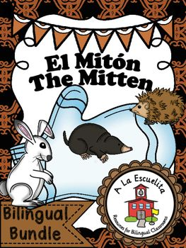 The Mitten Bilingual Bundle    Click below for a Video Preview:   El Miton-  https://youtu.be/wA_chYtaIgI    The Mitten-  https://youtu.be/cewCEx1gtiw