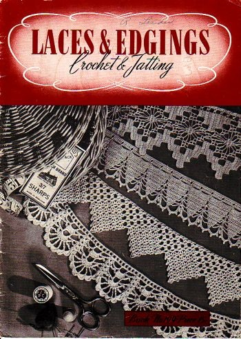 1943 laces and edgings, this is crocheting and tatting, book no 199, great shape