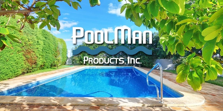 PoolMan Products, Inc. ~ Products Designed by a PoolMan for The Pool Man!