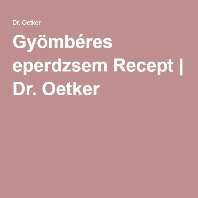 Gyömbéres eperdzsem Recept | Dr. Oetker