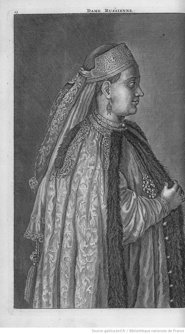 [Volume I. Voyage par la Moscovie, en Perse et aux Indes orientales. Pl. 13 entre pp.48-49 : femme de Russie.] Dame Russienne. [Cote : Réserve A 200 294 v1 v2]