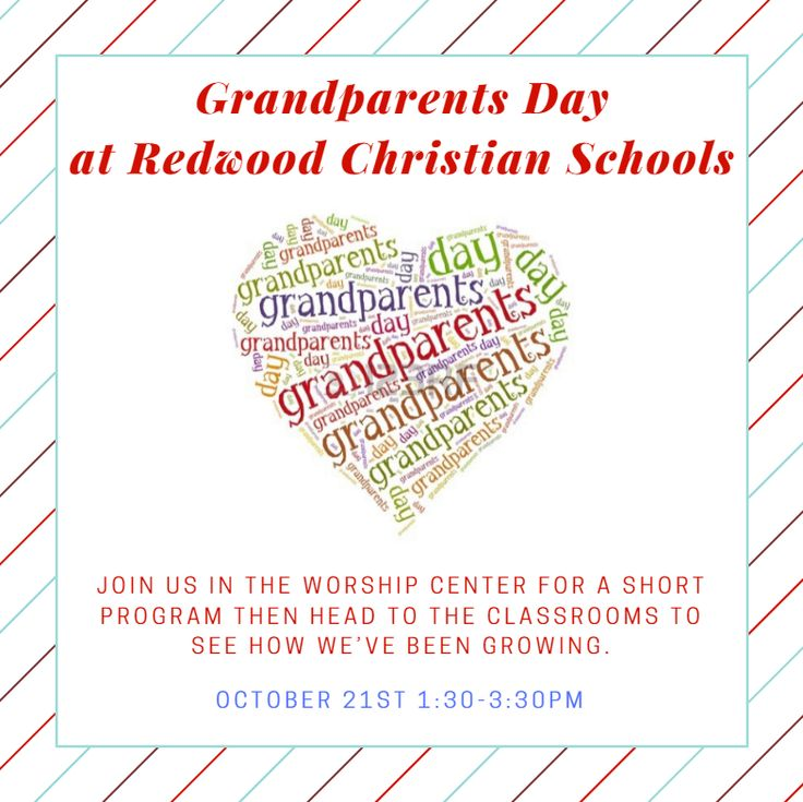 Grandparents day at Redwood Christian Schools is this Friday!