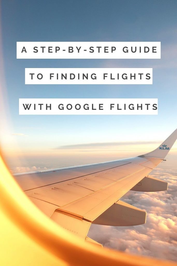 How To Use Google Flights To Find The Cheapest Flights Bon Traveler Google Flight Frequent Flier Miles Traveling By Yourself