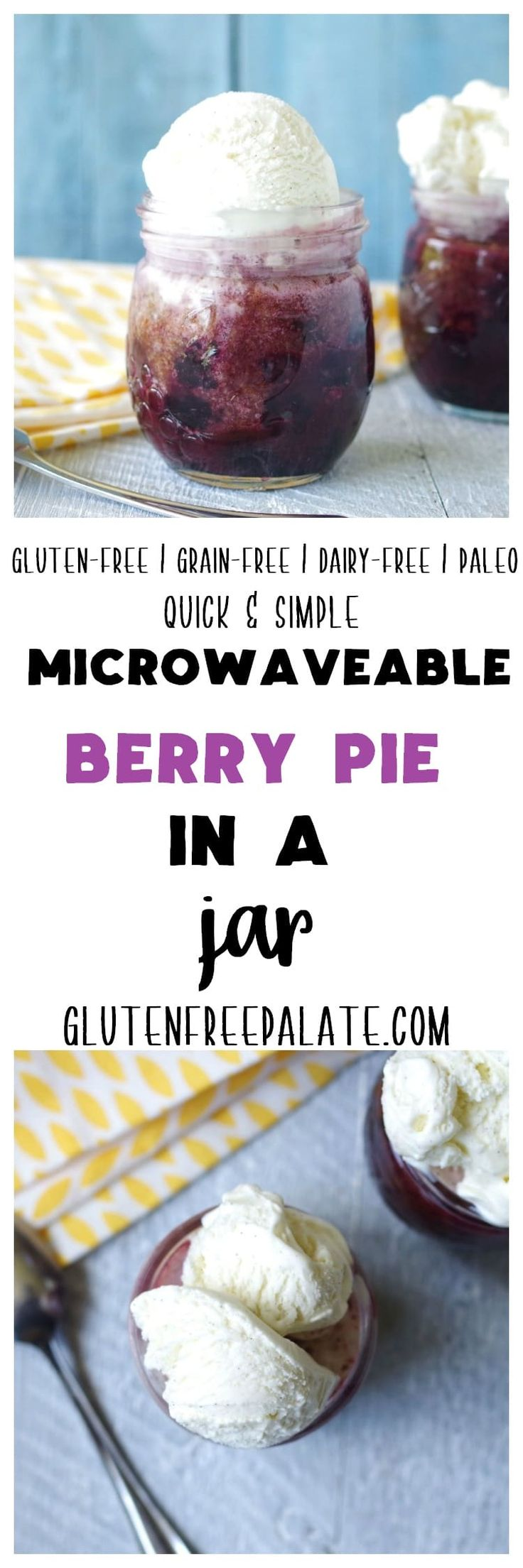 This gluten-free berry pie in a jar is easy to make and is ready in minutes. It's grain-free, dairy-free, egg-free, and refined-sugar free making it also Paleo friendly.