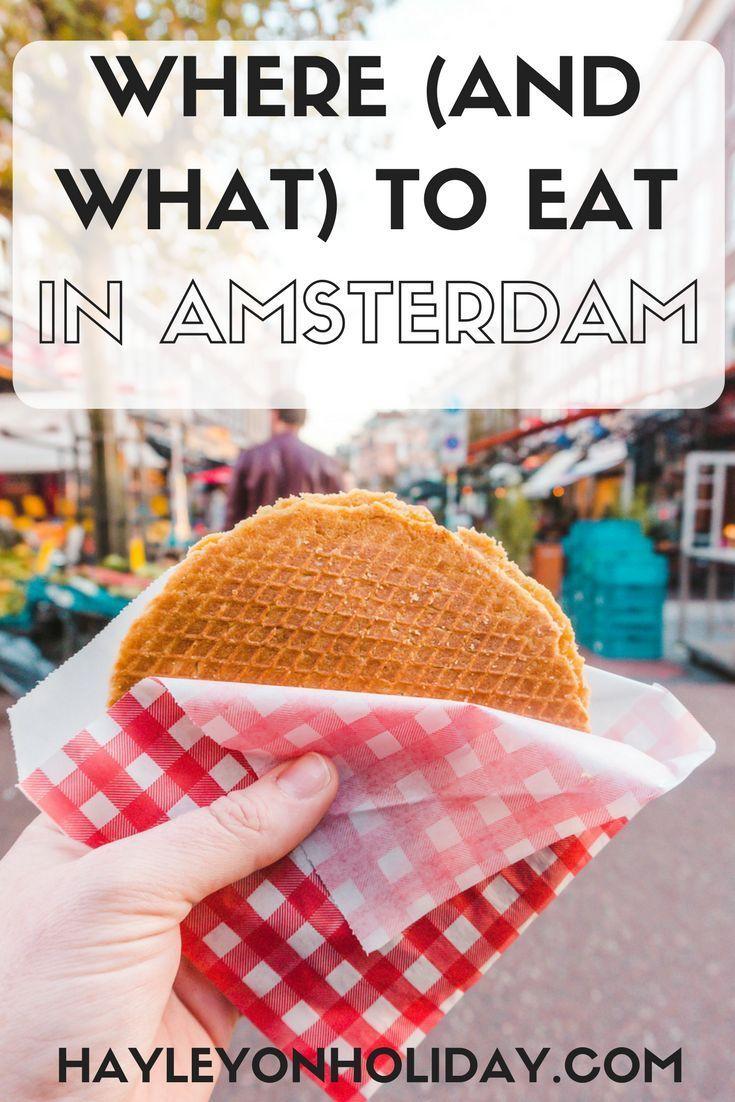 Dove (e cosa) mangiare ad Amsterdam