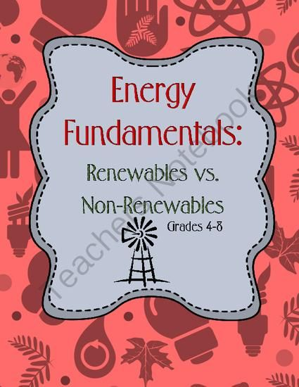 Energy Fundamentals - Renewables and Non-Renewables from Kids Get It on TeachersNotebook.com -  (16 pages)  - This lesson plan and activity packet enables students to understand why some energy resources are renewable and others are not.