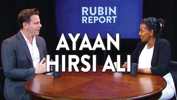 "Ayaan Hirsi Ali and Dave Rubin on Political Islam, Sharia Law, and ""Isla..."